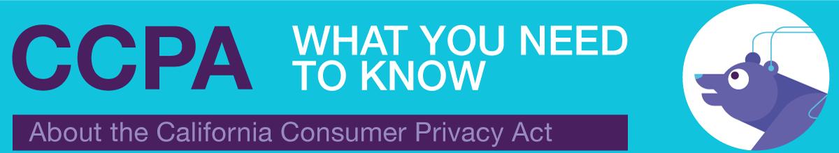 ¿Qué necesita saber sobre la Ley de Privacidad del Consumidor de California?